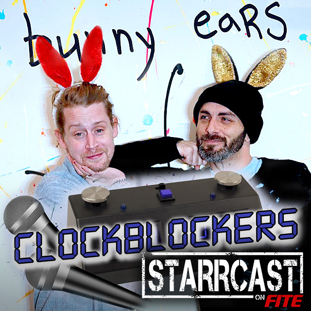 Clockblockers Trivia w/ Macaulay Culkin & Matt Cohen of the Bunny Ears Pod