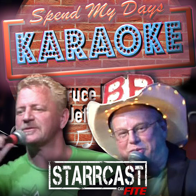 STARRCAST: Spend My Days Karaoke with Prichard & Jarrett