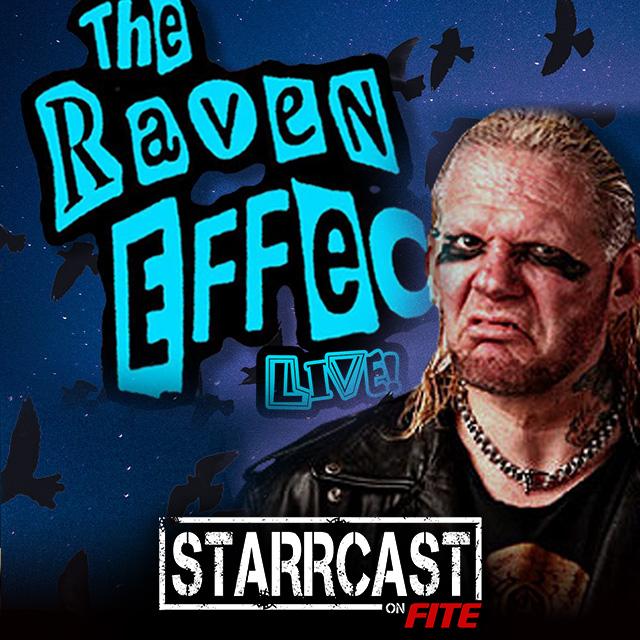 STARRCAST: The Raven Effect