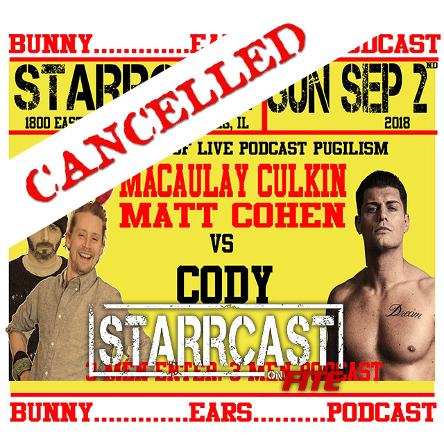 STARRCAST: Bunny Ears Podcast Live! with Macaulkay Culkin & Matt Cohen, featuring Cody
