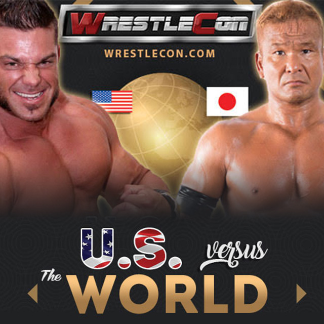 WRESTLECON: US VS. THE WORLD