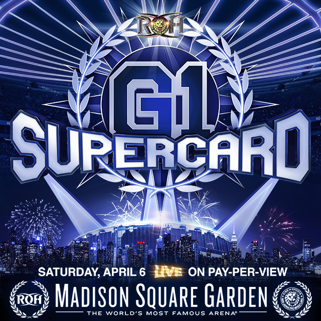 RING OF HONOR - NEW JAPAN PRO WRESTLING G1 SUPERCARD: NYC