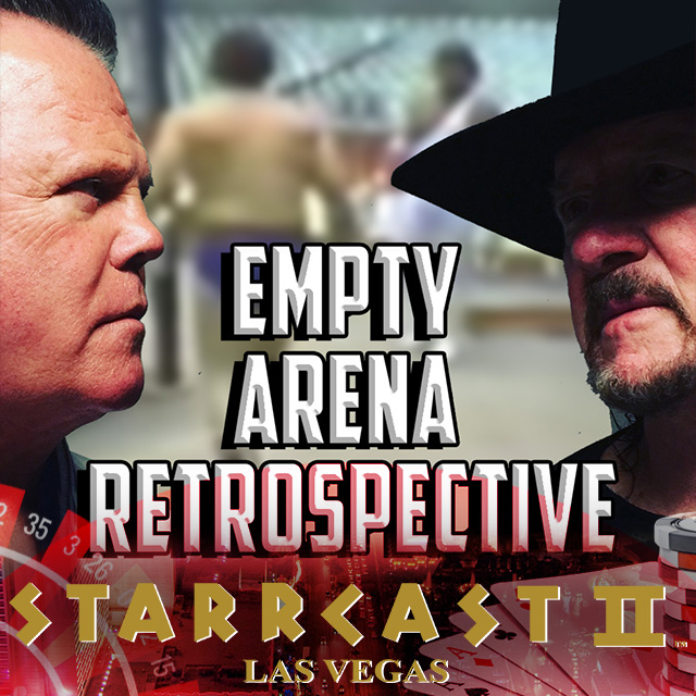 STARRCAST 2: Empty Arena Retrospective with Jerry Lawler & Terry Funk