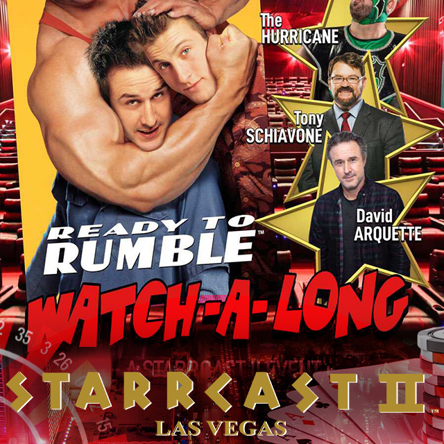 STARRCAST 2: Ready to Rumble: Watch-A-Long