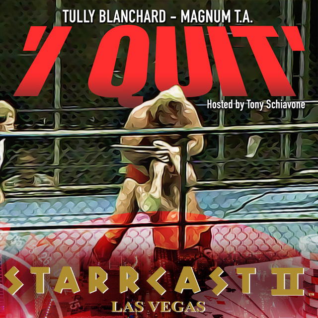 STARRCAST 2: I Quit with Magnum_TA & Tully_Blanchard hosted by Tony_Schiavone