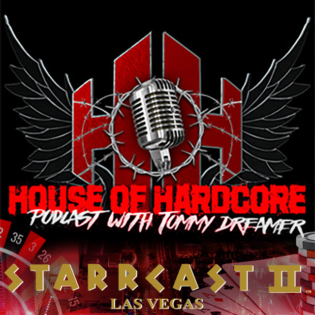 STARRCAST 2: House of Hardcore An Extreme Reunion