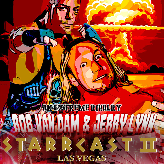 STARRCAST 2: An Extreme Rivalry Rob Van Dam & Jerry Lynn