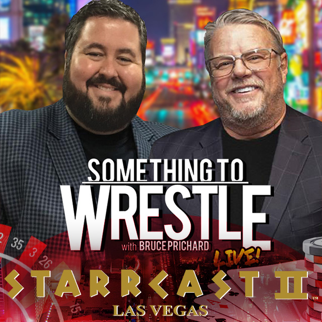STARRCAST 2: Something to Wrestle With Bruce Prichard