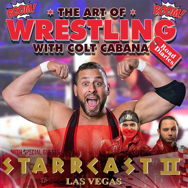 STARRCAST 2: The Art of Wrestling with Colt Cabana
