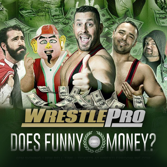 WRESTLEPRO – DOES FUNNY = MONEY?